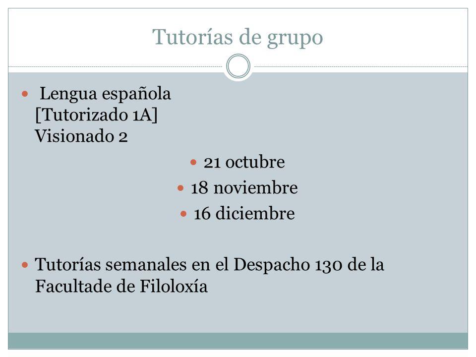 Tutorías de grupo Lengua española [Tutorizado 1A] Visionado 2